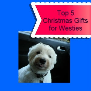 Christmas Gifts for Westies