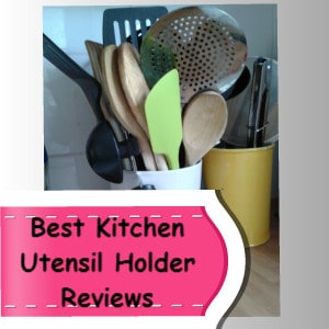 best kitchen utensil holder reviews