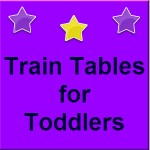 train tables for toddlers
