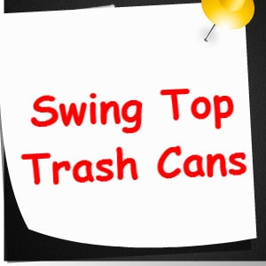 swing top trash cans
