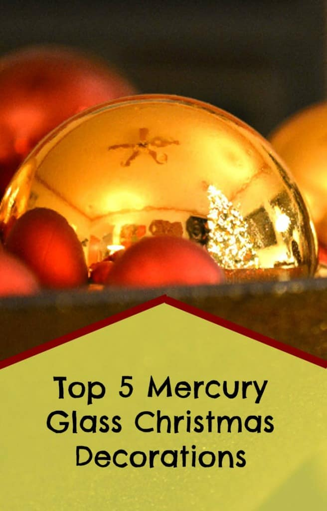mercury glass christmas decorations and ornaments
