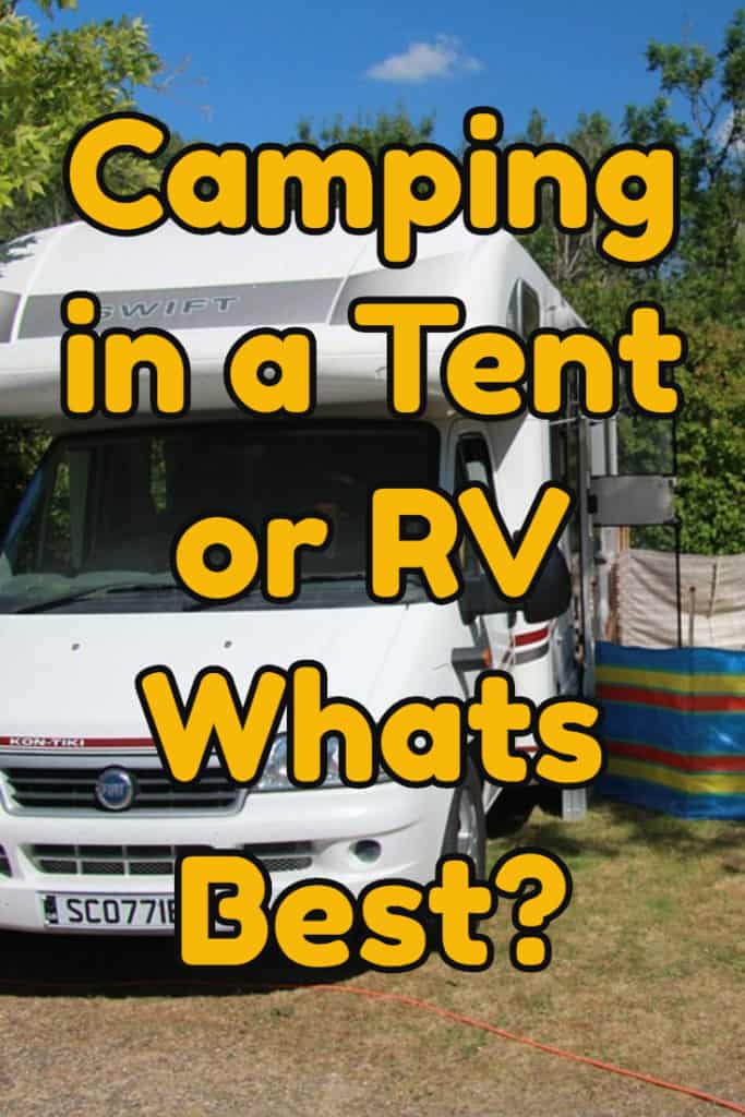 Tents versus RV Whats Best?