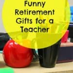 Funny Retirement Gifts for a Teacher