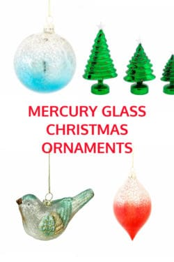 Mercury Glass Christmas Ornaments and Decorations