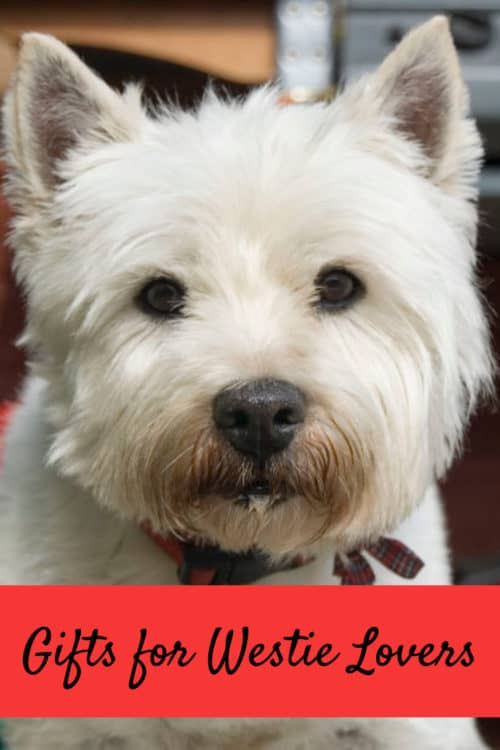 Gifts for Westie Lovers