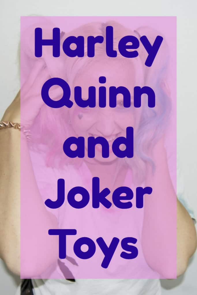 Harley Quinn and Joker Toys