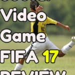 FIFA 17 Video Game Review 2017
