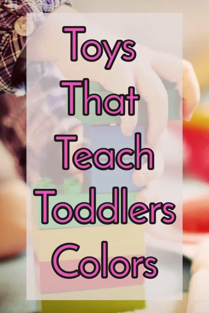 Top Toys that Teach Childrena and Toddlers Colors and Shapes