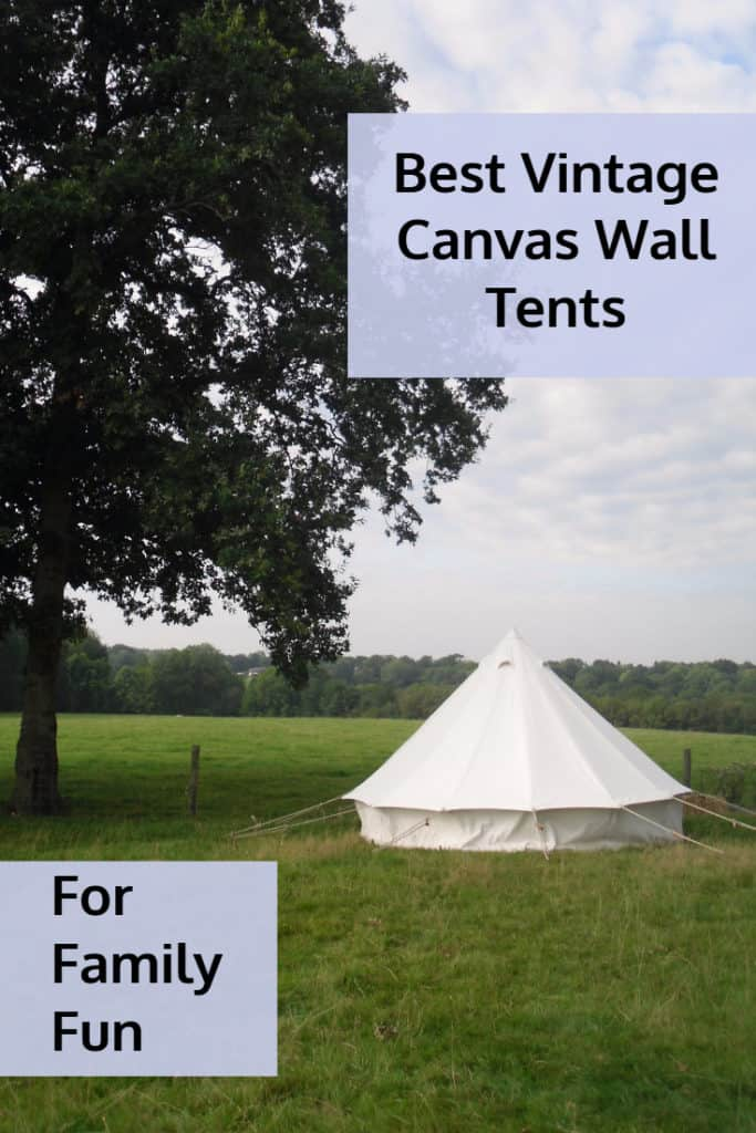 Best Vintage Canvas Wall Tents
