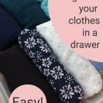 how to organize and fold your clothes in a drawer