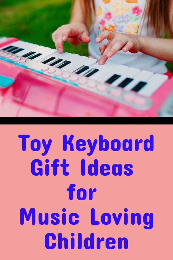 toy piano keyboard gift ideas for children