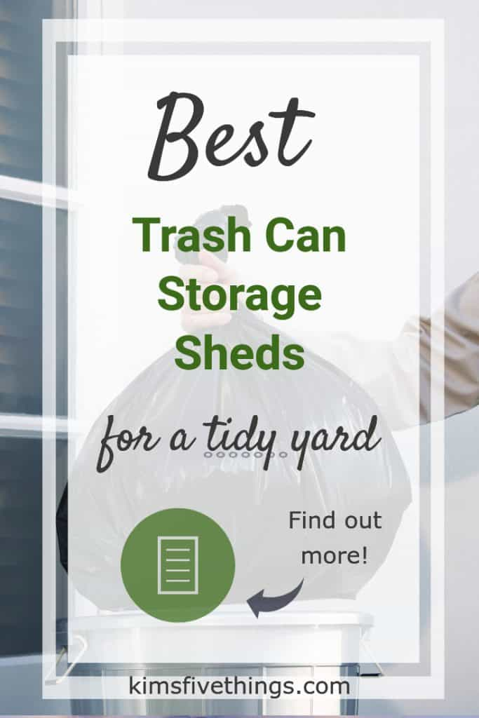 trash can recycling and storage sheds