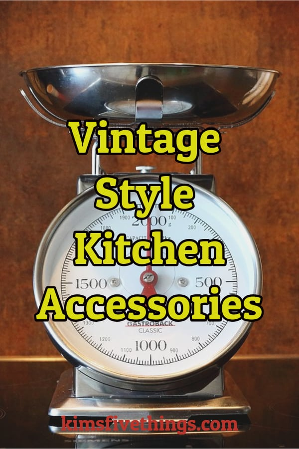 vintage style kitchen accessories