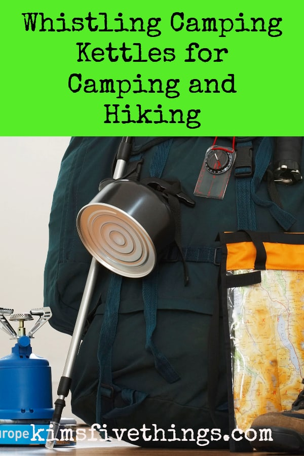 whistling camping kettles for camping and hiking