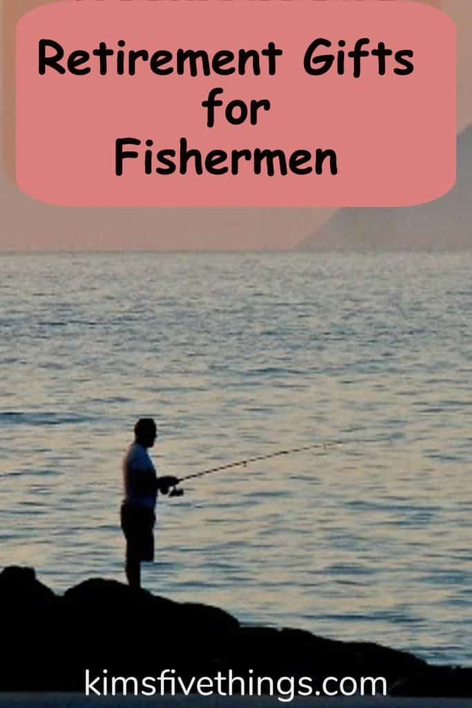 best retirement gifts for fishermen