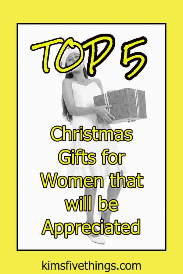 top 5 gifts for women that will be appreciated