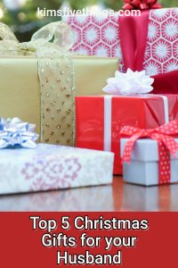 top 5 gifts for your husband that he will love