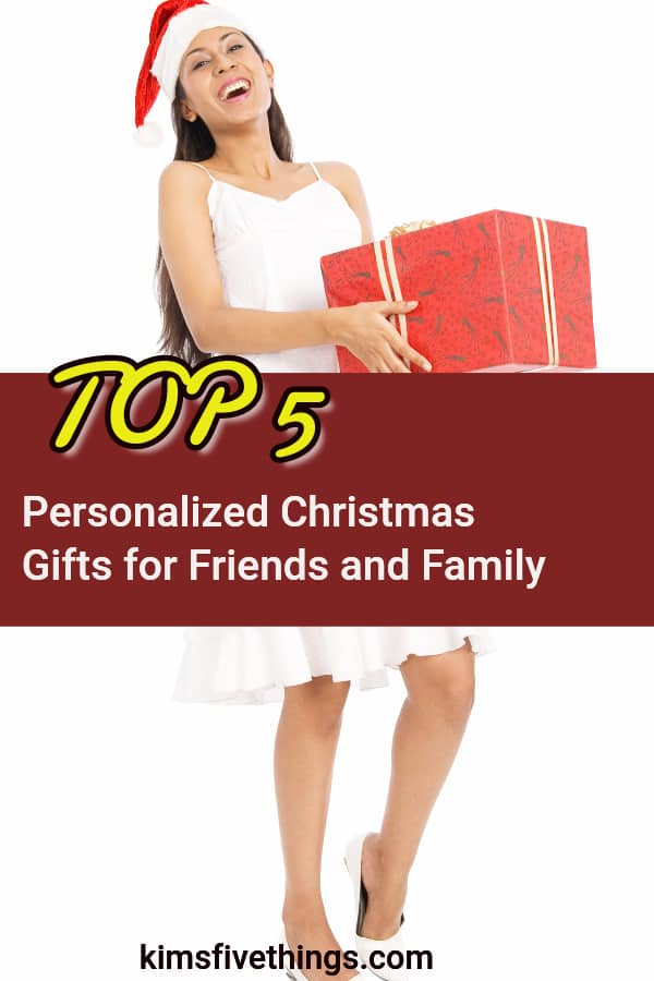 top 5 personalized christmas gifts for friends and family