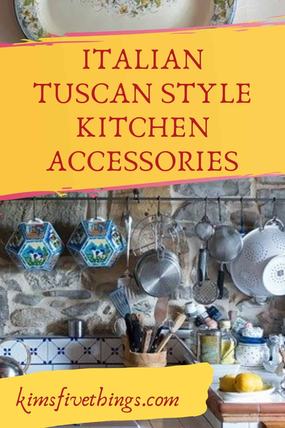 tuscan kitchen decor and accessories