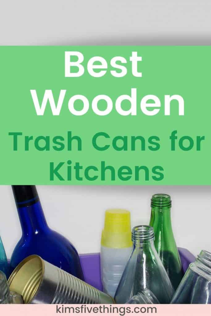 wooden kitchen trash cans
