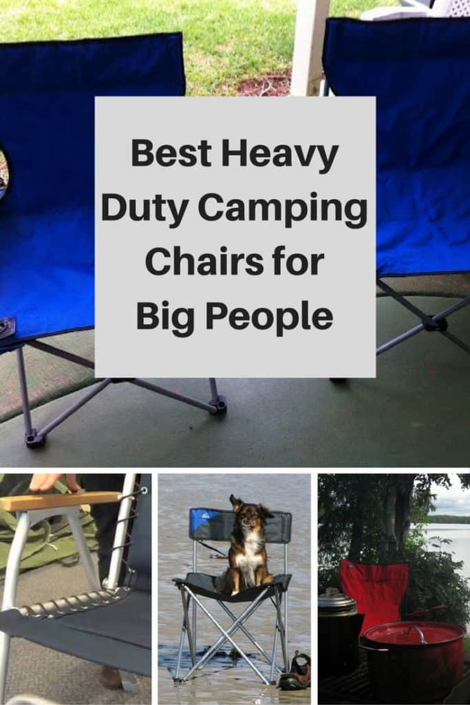best heavy duty camping chairs for big people