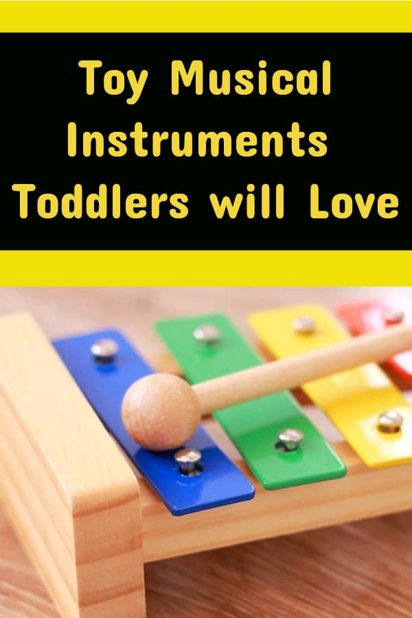toy musical instruments toddlers will love