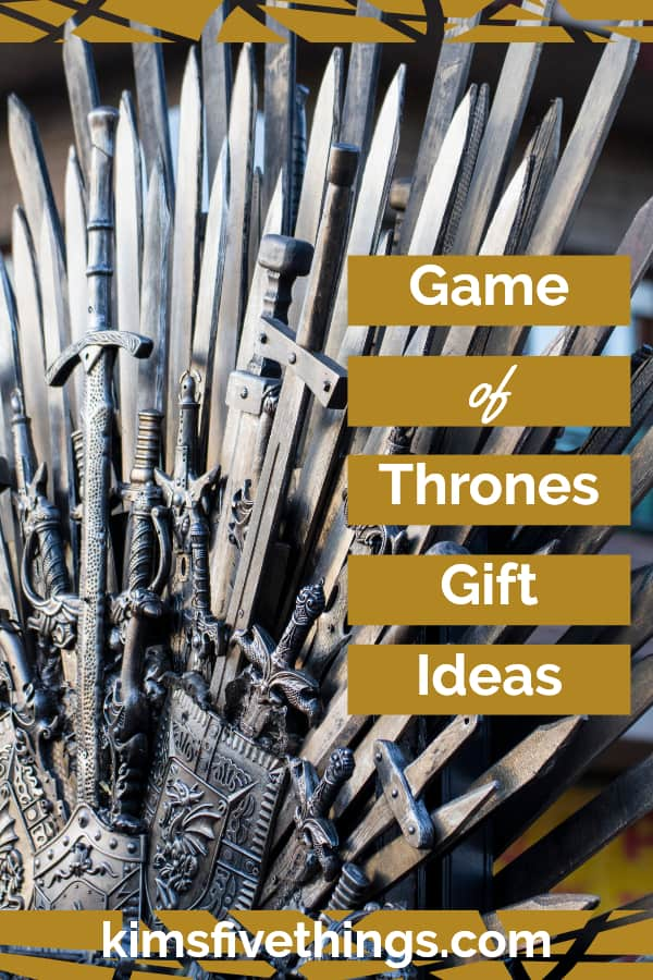 perfect gift for game of thrones fan