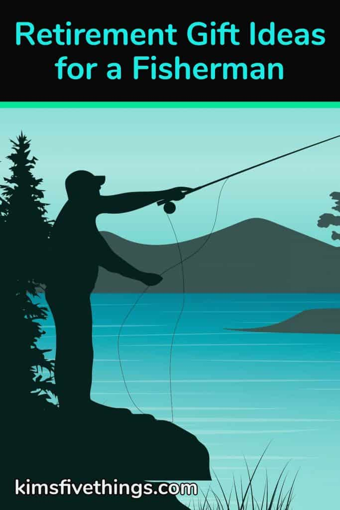 retirement gift ideas for fishing lovers