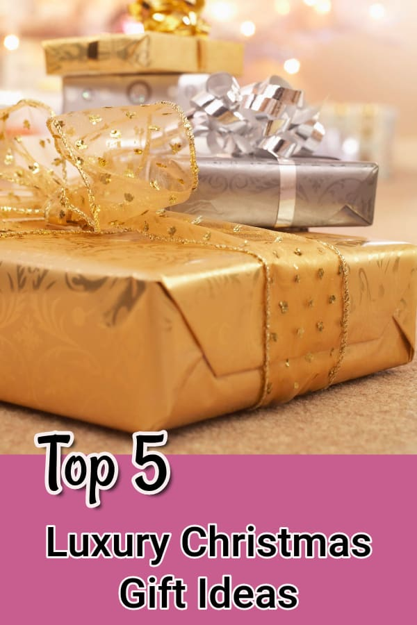 top 5 luxury gift ideas for christmas