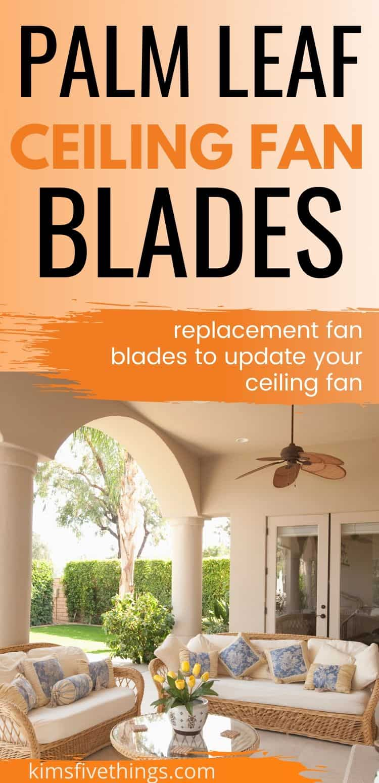 Palm Leaf Ceiling Fan Replacement Blades Kims Home Ideas