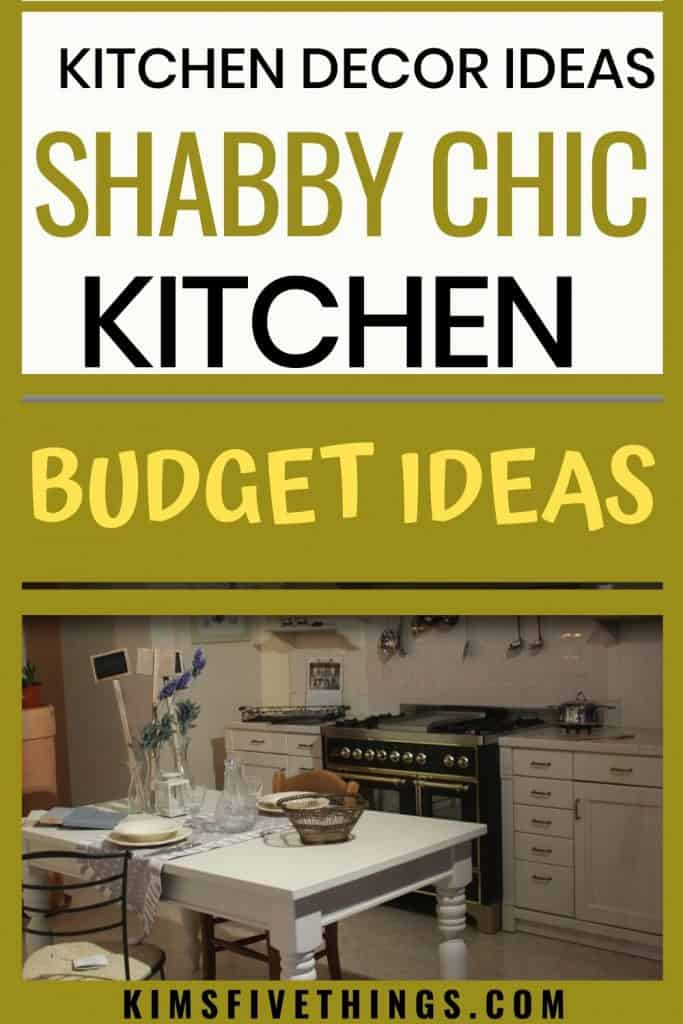 shabby chic kitchen decor ideas on a budget