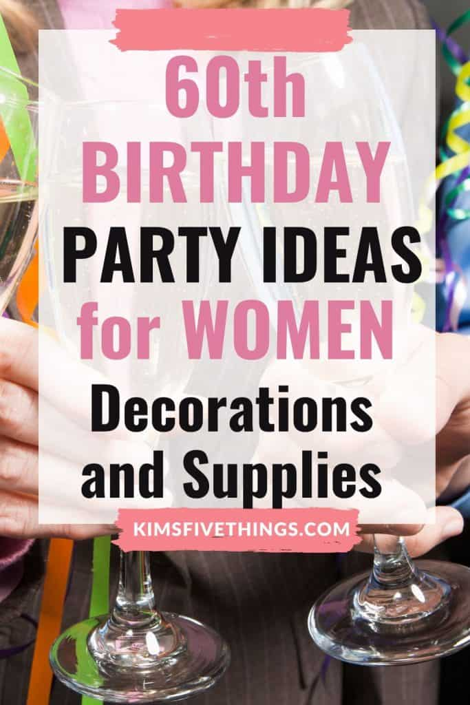 60th party ideas for women