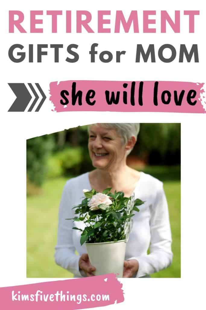 retirement gifts for mom ideas