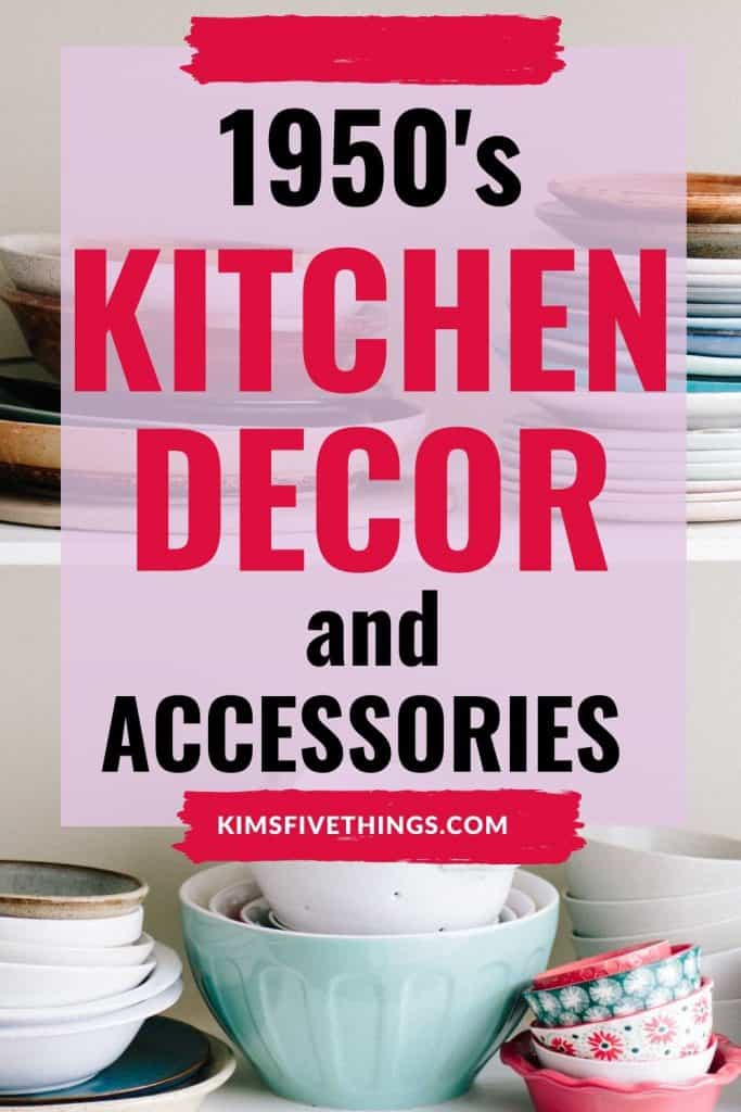 1950s kitchen decor and accessories