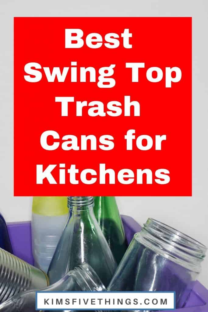 best swing top trash cans for kitchens